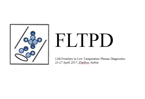 The 12th Frontiers in Low Temperature Plasma Diagnostics, APRIL 2017