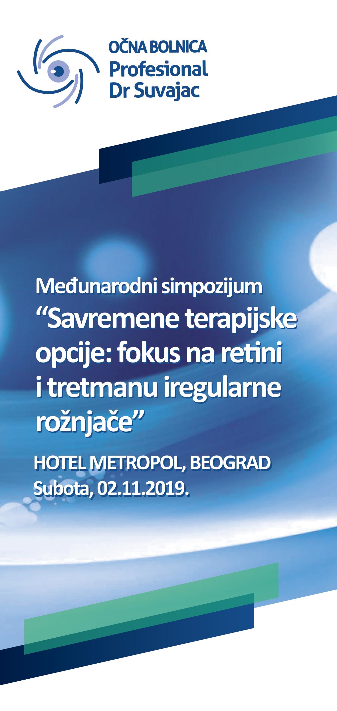 Međunarodni Simpozijum – Savremene Terapijske Opcije: focus na retini i tretmanu iregularne rožnjače – Očna Bolnica Profesional